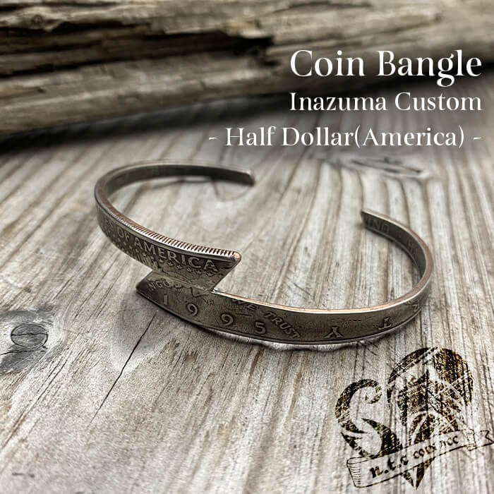 [バングル]カスタムコインバングル -Half Dollar- Inazuma